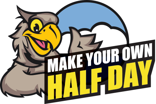 Make Your Own Half Day